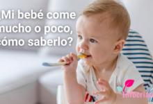 ¿Cuánto come un bebé y, cómo saber si es suficiente?