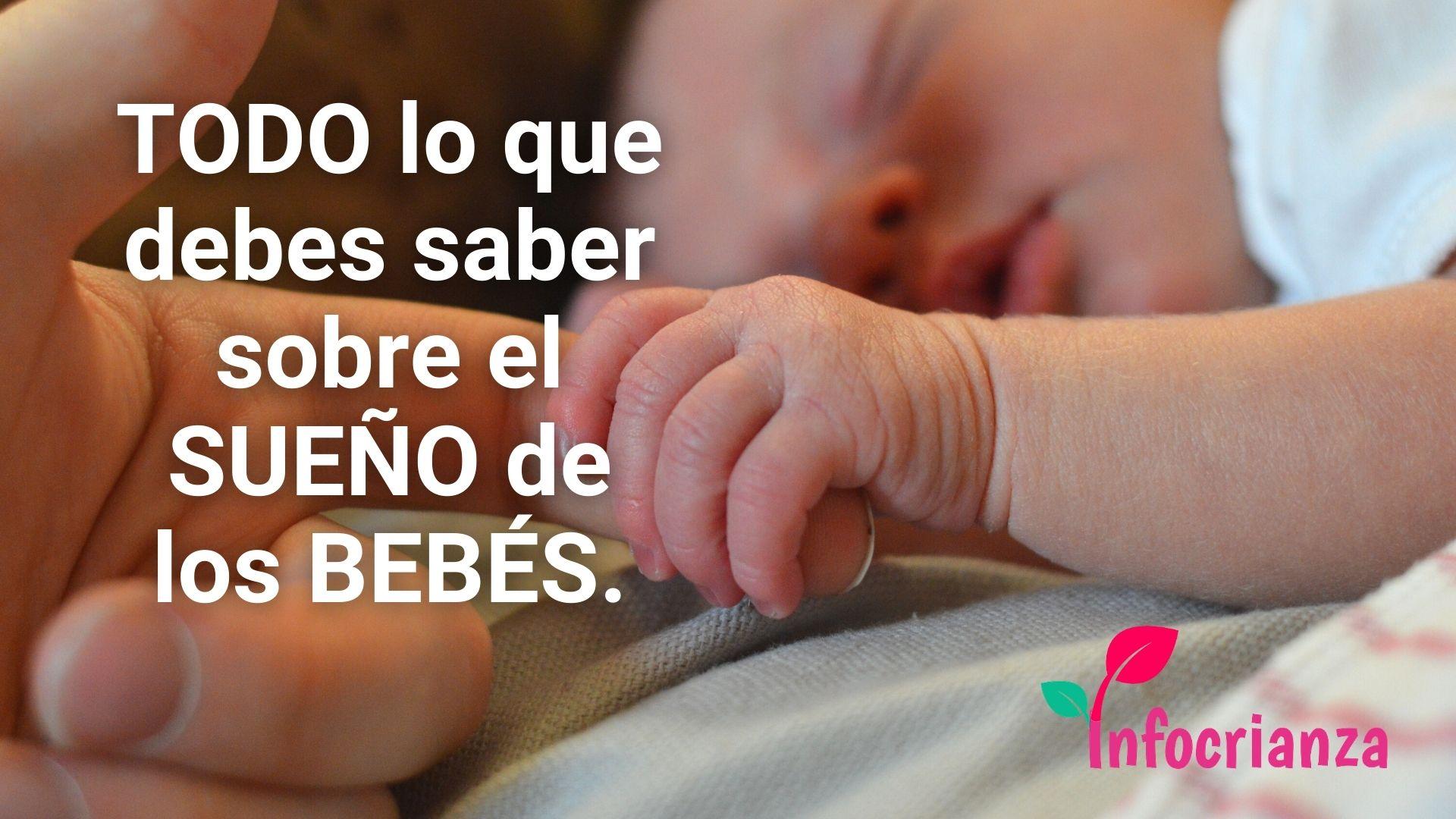 Lo que debes saber sobre el sueño de los bebés