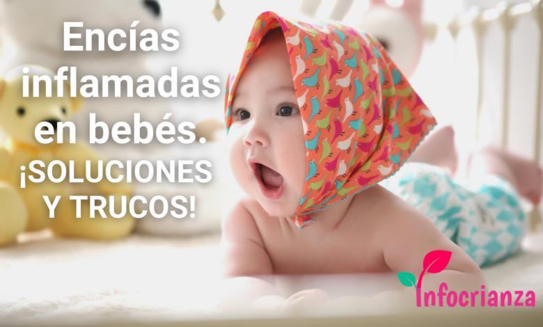 ¿Cómo tratar las encías inflamadas en los bebés?