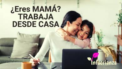 Trabajar desde casa siendo mamá. [RECOMENDACIONES E IDEAS]