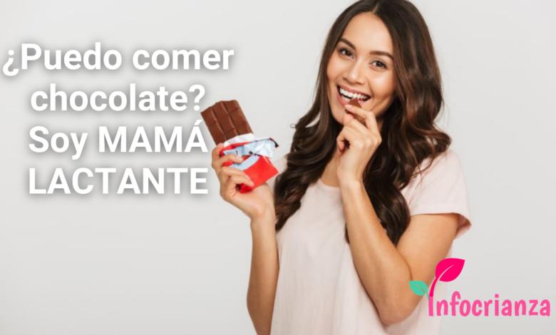 ¿Puedo comer chocolate? Soy MAMÁ LACTANTE