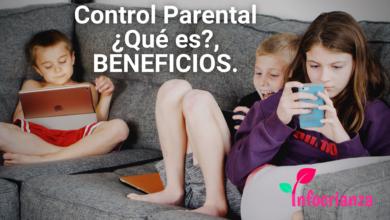 ¿Por qué debemos aplicar el control parental? Beneficios, utilidades y más...